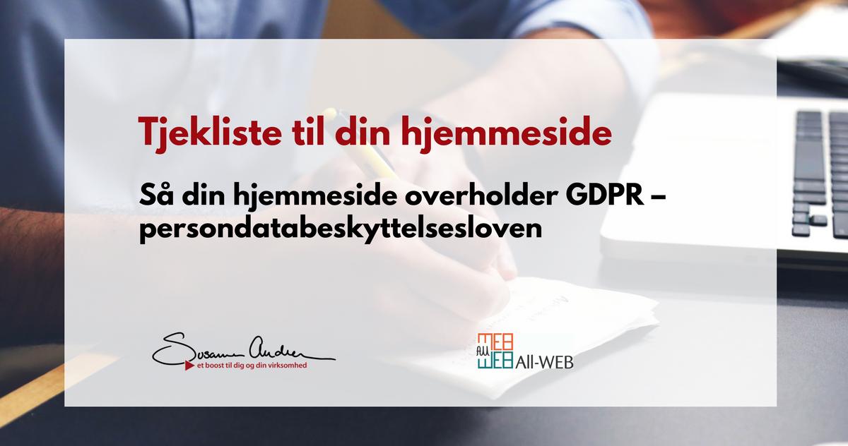 Tjekliste til at din hjemmeside overholder GDPR – persondatabeskyttelse