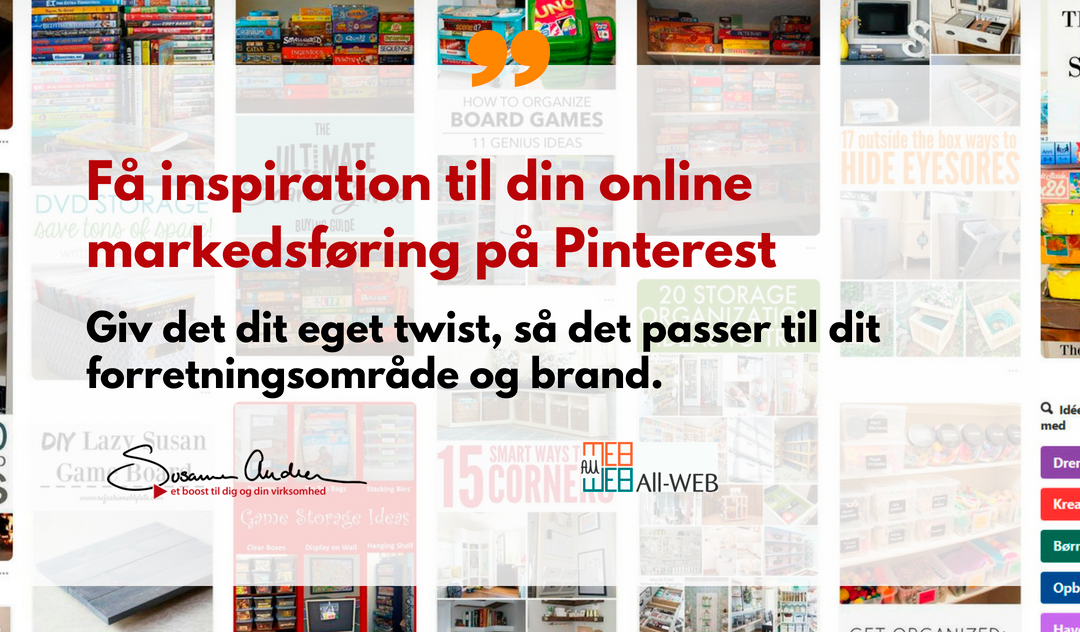 Få inspiration til din online markedsføring på Pinterest og lav gode opslag /pins