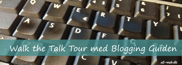 Walk the Talk Tour med Blogging Guiden