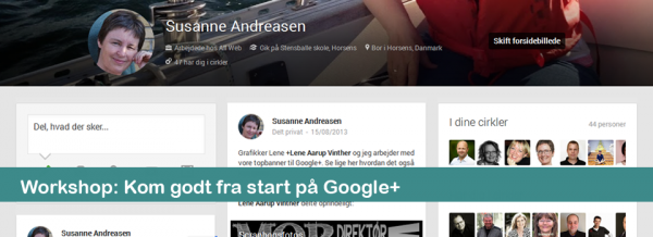 Workshop Kom godt fra start på Google+